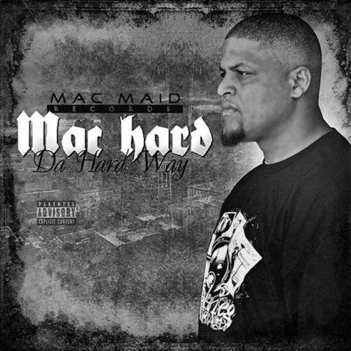 Mac Hard – Da Hard Way