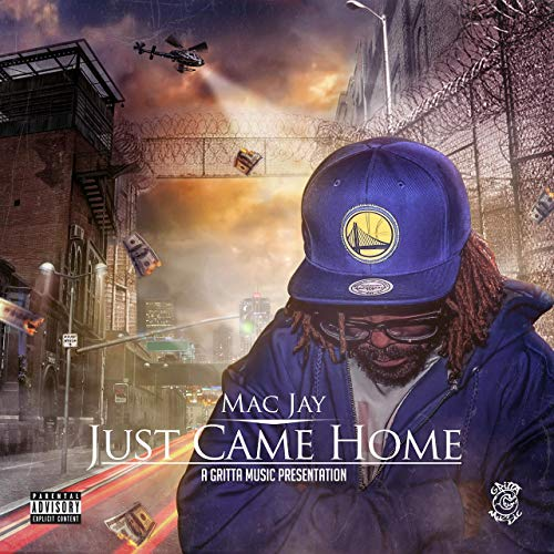 Mac Jay – Just Came Home