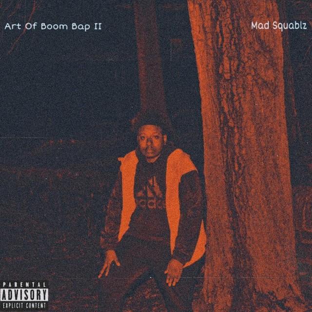 Mad Squablz – Art Of Boom Bap II