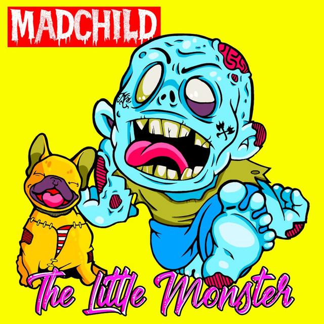 Madchild – The Little Monster