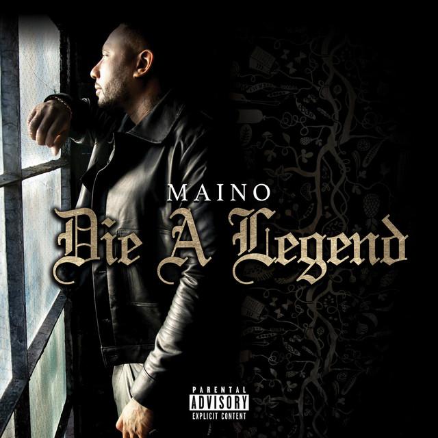 Maino – Die A Legend