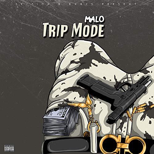 Malo – Trip Mode