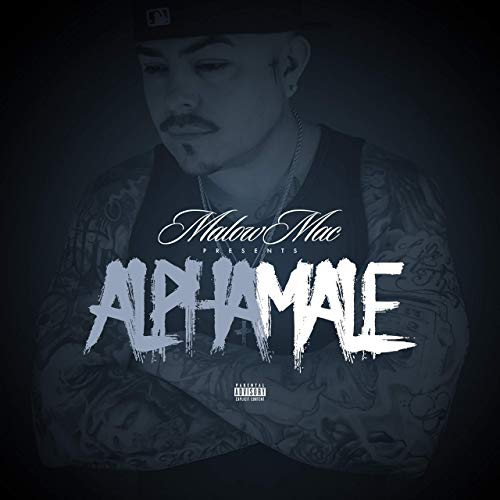 Malow Mac – Alpha Male