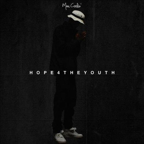 Mani Coolin' – Hope 4 The Youth