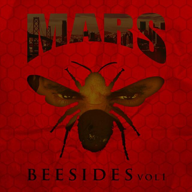 Mars – Bee Sides, Vol. 1