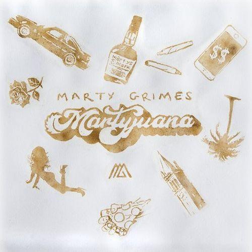 Marty Grimes – Martyjuana