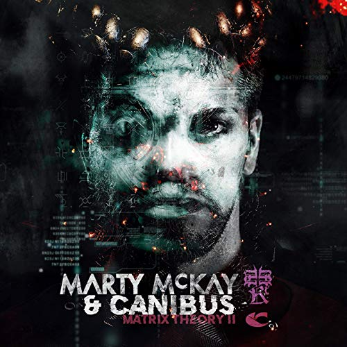 Marty McKay & Canibus – Matrix Theory II
