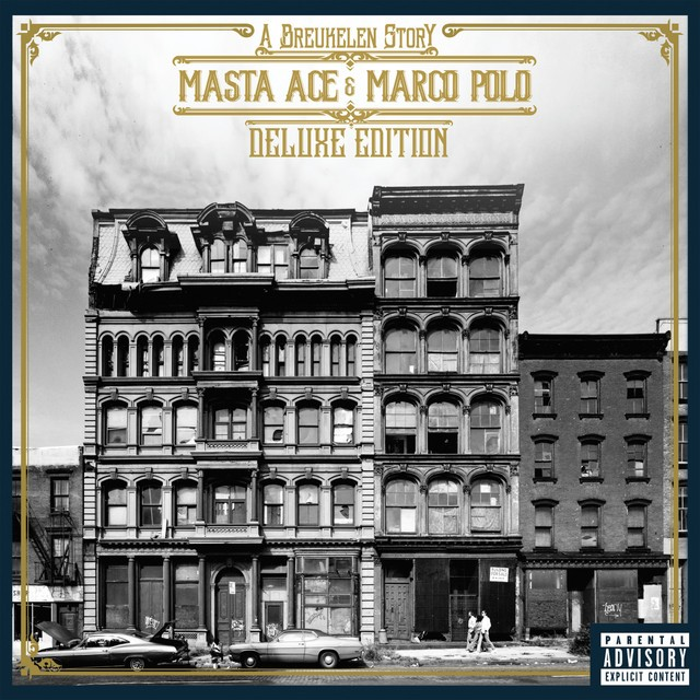 Masta Ace & Marco Polo – A Breukelen Story (Deluxe Edition)