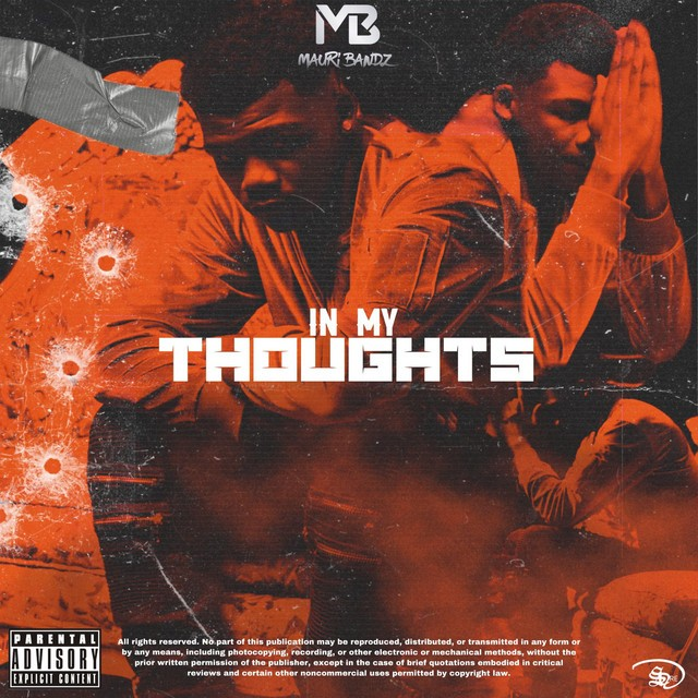 Mauri Bandz – In My Thoughts