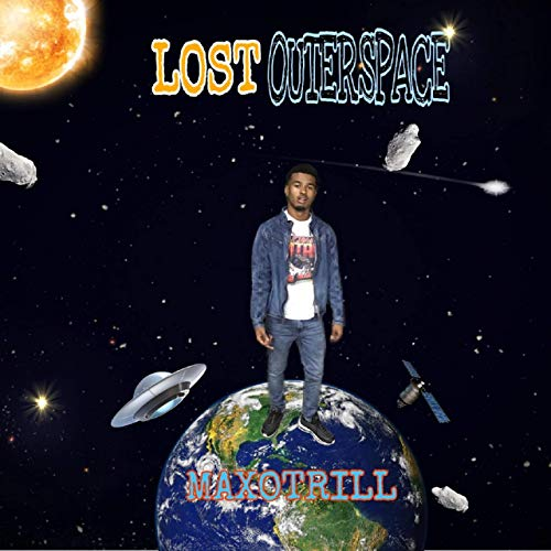 MaxoTrill – Lost Outerspace