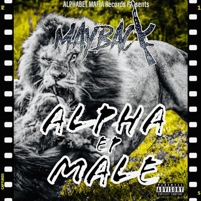 Mayback/Maybackaveli – Alpha Male