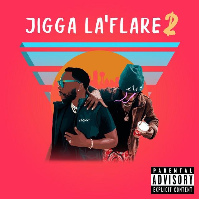 Meech La'flare & Day$tar – Jigga La'Flare 2