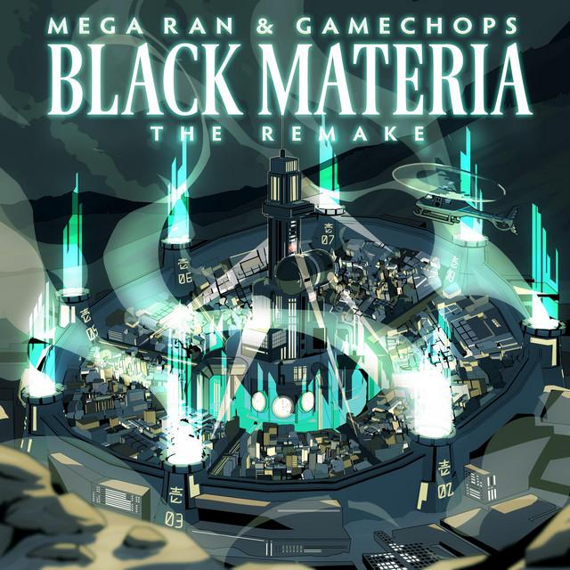 Mega Ran & GameChops – Black Materia: The Remake