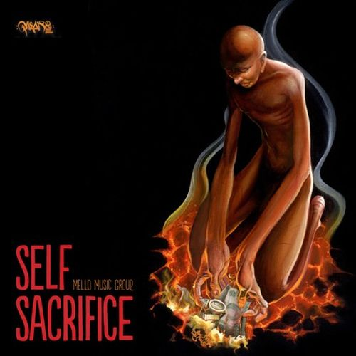 Mello Music Group – Self Sacrifice