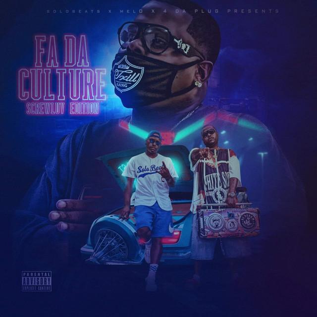 Melo – Fa Da Culture (ScrewLuv Edition)