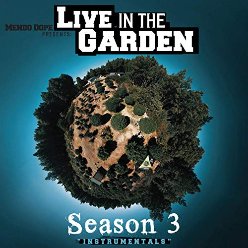 Mendo Dope – Live In The Garden Season 3 (Instrumentals)