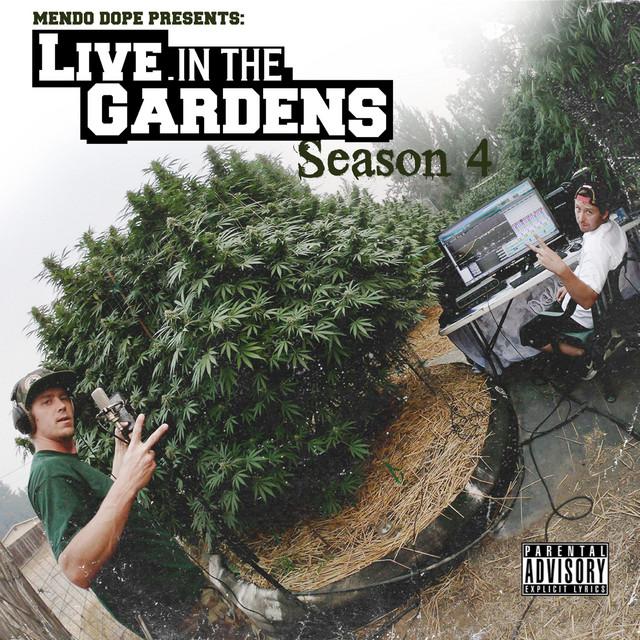 Mendo Dope – Live In The Gardens Season 4