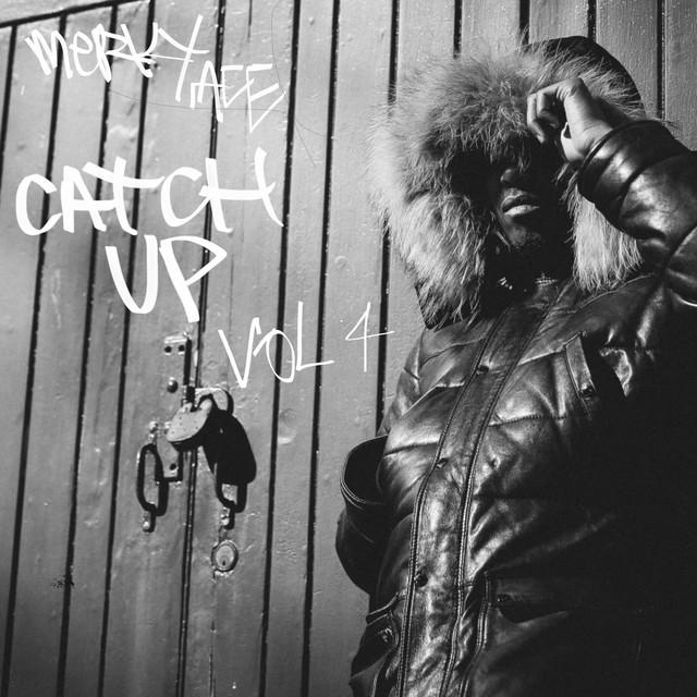 Merky Ace – Catch Up, Vol. 4