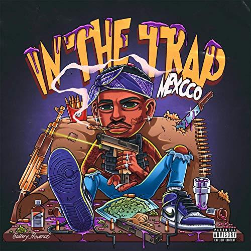 Mexcco – In The Trap