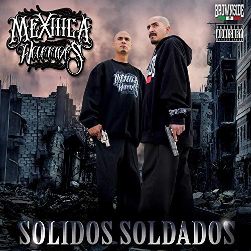 Mexiiica Warriors – Solidos Soldados