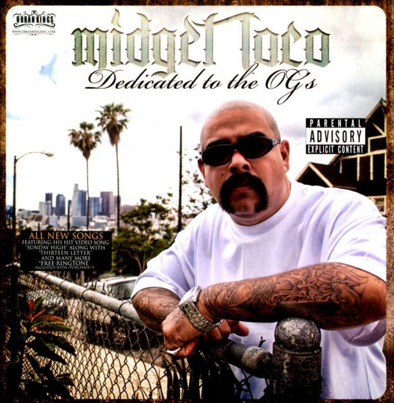 Midget Loco – Dedicated To The OG's