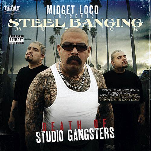 Midget Loco & Steel Banging Musick - Death Of Studio Gangsters