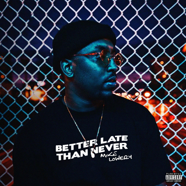 Mike Lowery – Better Late Than Never