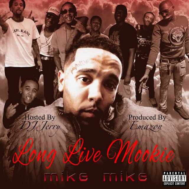 Mike Mike – Long Live Mookie