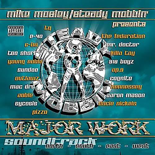 Mike Mosley & Steady Mobbin – Presents Major Work