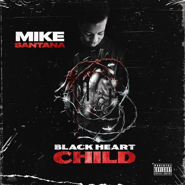 Mike Santana – Black Heart Child