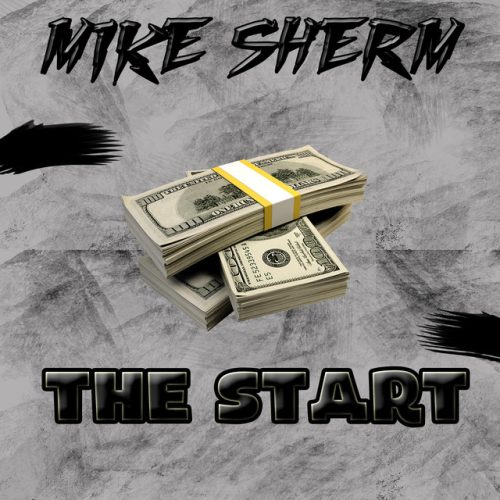 Mike Sherm – The Start
