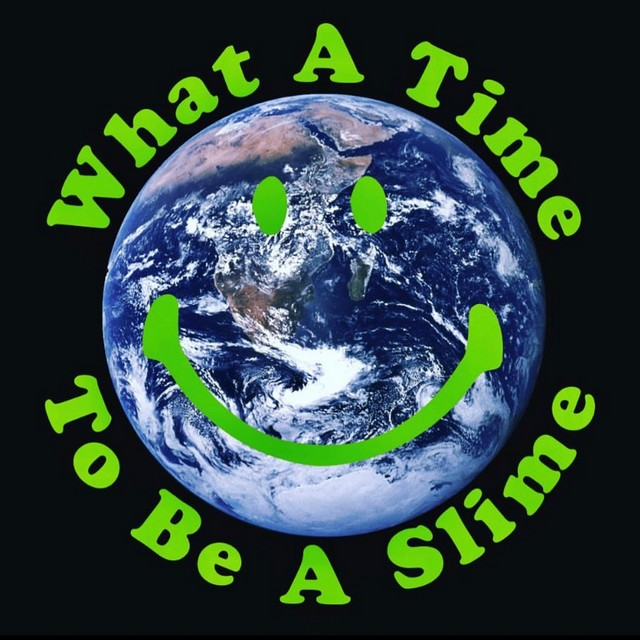 Mike Sherm – What A Time To Be A Slime