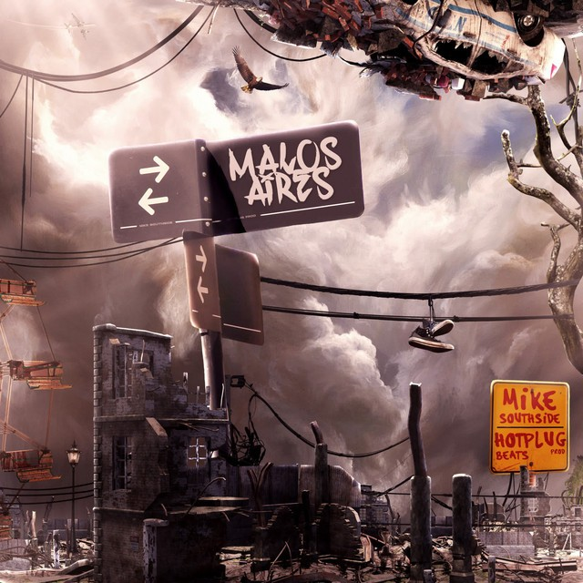 Mike Southside & Hot Plug Beats – Malos Aires