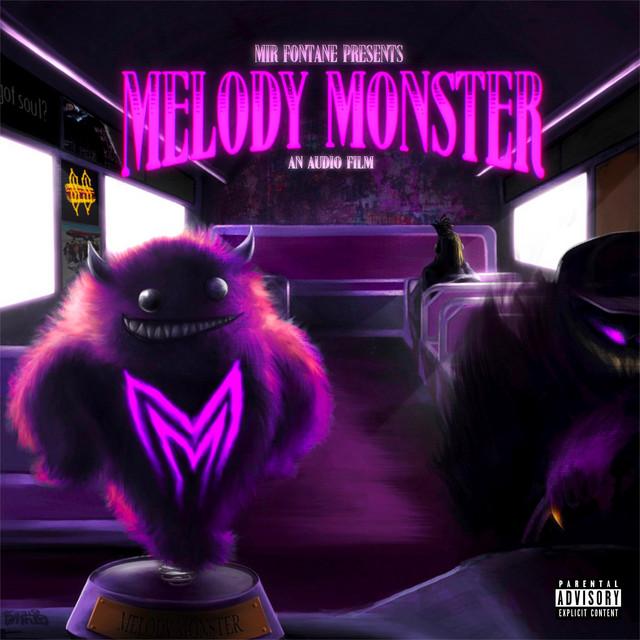 Mir Fontane – Melody Monster