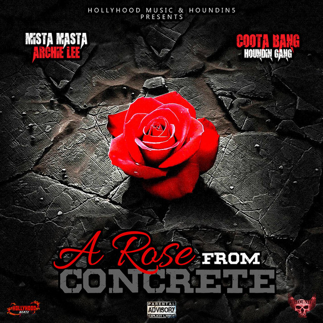 Mista Masta Archie Lee & Coota Bang – A Rose From Concrete