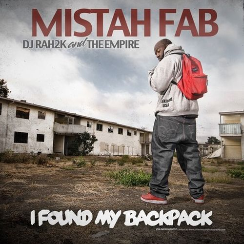 Mistah F.A.B - DJ Rah2k And The Empire - I Found My Backpack