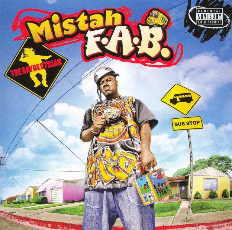 Mistah F.A.B. – Da Baydestrian