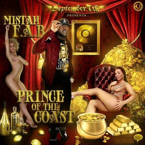 Mistah F.A.B. - September 7th Presents Prince Of The Coast