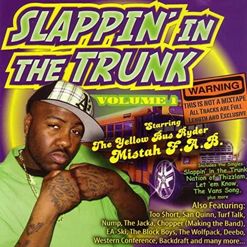 Mistah F.A.B. – Slappin' In The Trunk Vol. 1