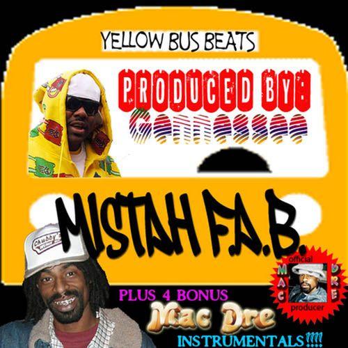 Mistah F.A.B. - Yellow Bus Beats