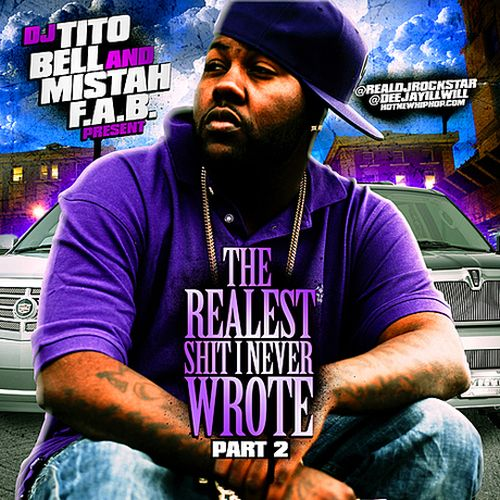 Mistah FAB - The Realest Shit I Never Wrote, Pt. 2