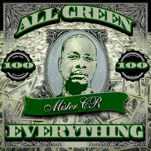 Mister CR - All Green Everything