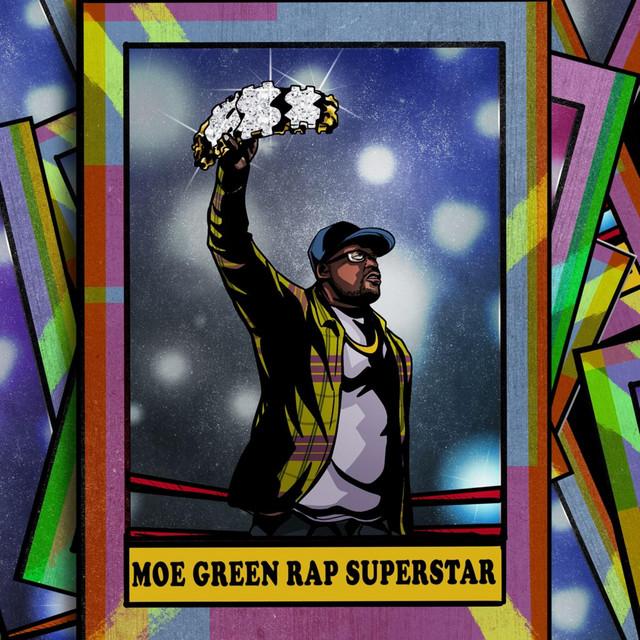 Moe Green – Moe Green Rap Superstar