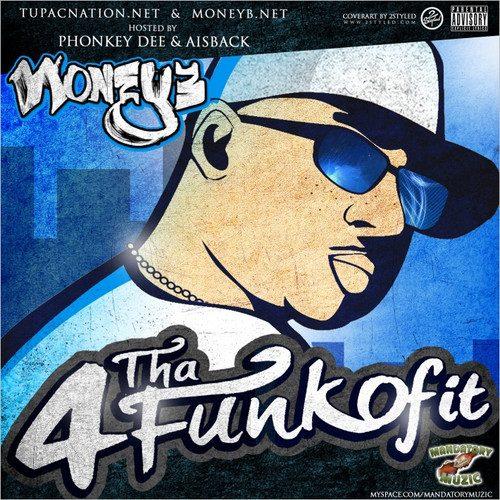 Money B - 4 Tha Funk Of It