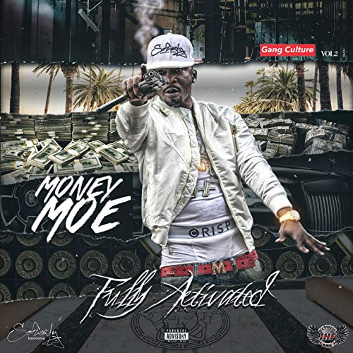 Money Moe – Fully Activated, Vol. 2 (Gang Culture)