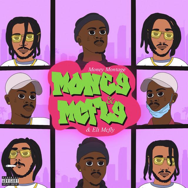 Money Montage & Eli Mcfly – Money & Mcfly