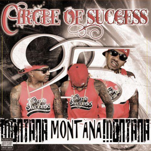 Montana Montana Montana - Circle Of Success