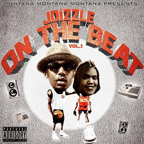 Montana Montana Montana - Montana Montana Montana Presents J-Dizzle On The Beat Vol. 1