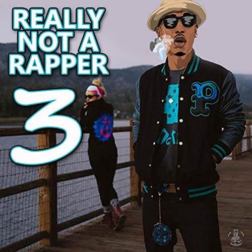 Montana Montana Montana – Really Not A Rapper 3