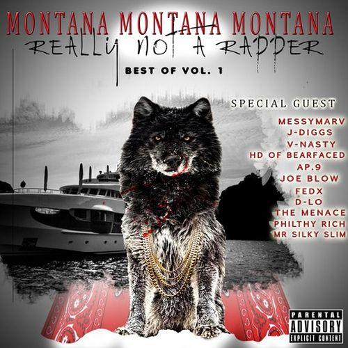 Montana Montana Montana – Really Not A Rapper: Best Of Vol. 1